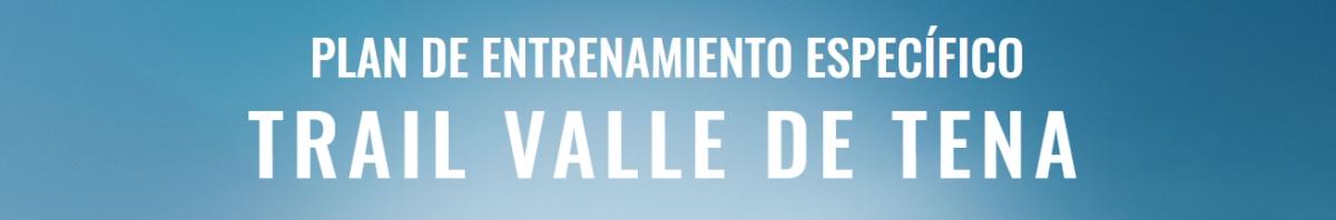 Inscripción - PROGRAMA ENTRENAMIENTO TRAIL VALLE DE TENA 8K 4K